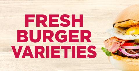 Fresh Burger Varities