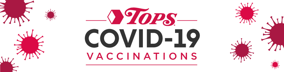 Tops Friendly Markets Covid19 Vaccinations